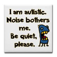 Noise and Autism