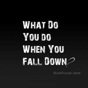 What do you do when you fall down